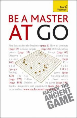 Be A Master At Go: Teach Yourself by Charles Matthews