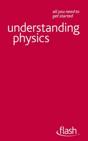 Flash: Understanding Physics by Jim Breithaupt