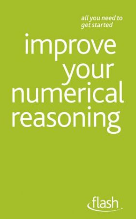 Improve Your Numerical Reasoning: Flash by Bernice Walmsley