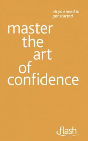 Master the Art of Confidence: Flash by Paul Jenner