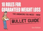 10 Rules for Guaranteed Weight Loss Bullet Guides