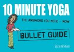 10 Minute Yoga Bullet Guides