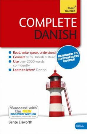 Teach Yourself: Complete Danish by Bente Elsworth