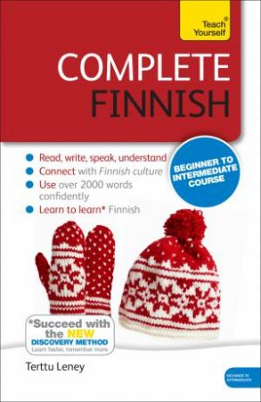 Teach yourself: Complete Finnish (Book and CD) by Terttu Leney
