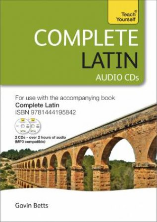 Teach Yourself: Complete Latin  by Gavin Betts