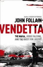 Vendetta The Mafia Judge Falcone and the Quest for Justice