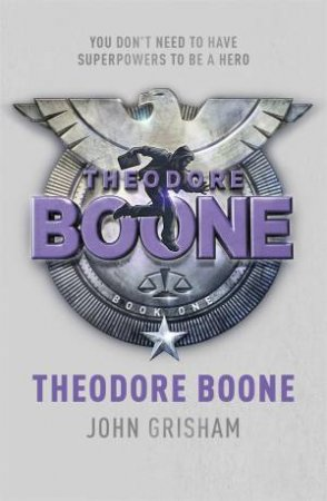 Theodore Boone - Kids Ed. by John Grisham