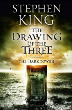 The Dark Tower 02: The Drawing Of The Three