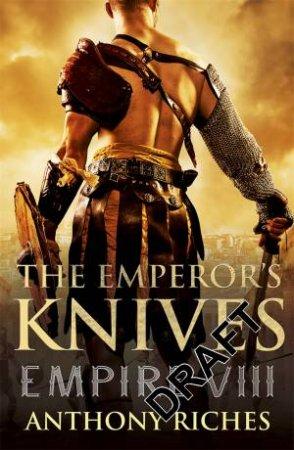 Empire VII: The Emperor's Knives