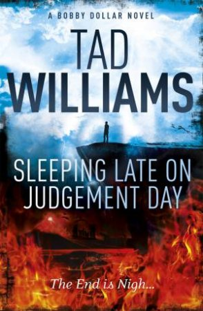 Sleeping Late on Judgement Day by Tad Williams