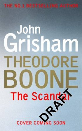 The Scandal by John Grisham