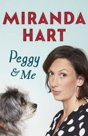 Peggy And Me by Miranda Hart