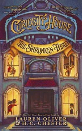 The Shrunken Head by Lauren Oliver & H C Chester