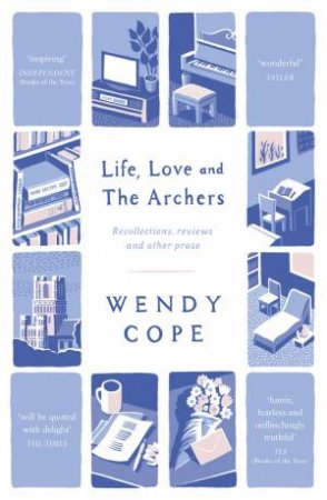 Life, Love and The Archers by Wendy Cope