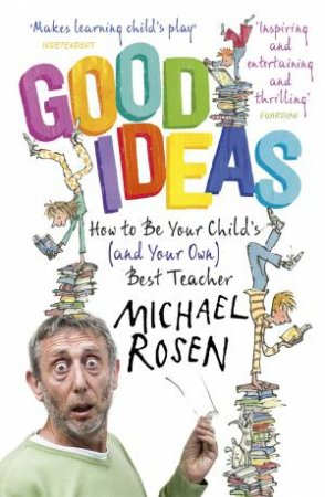 Good Ideas by Michael Rosen