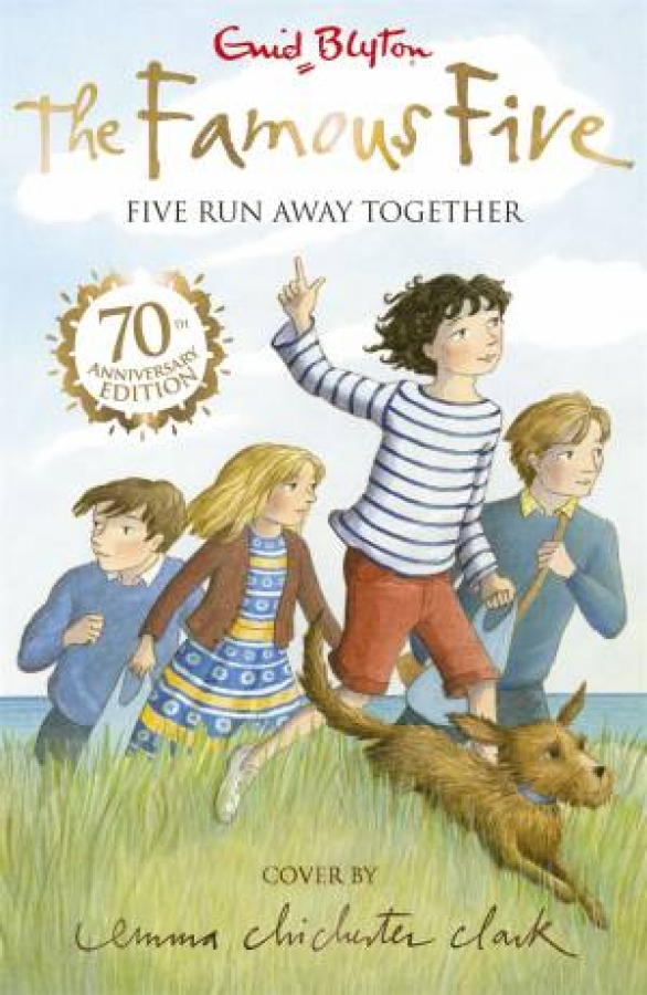Famous Five 03: Five Run Away Together (70th Anniversary Edition) by Enid Blyton