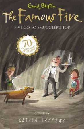 Five Go To Smuggler's Top (70th Anniversary Edition)