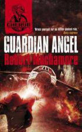 02: Guardian Angel by Robert Muchamore