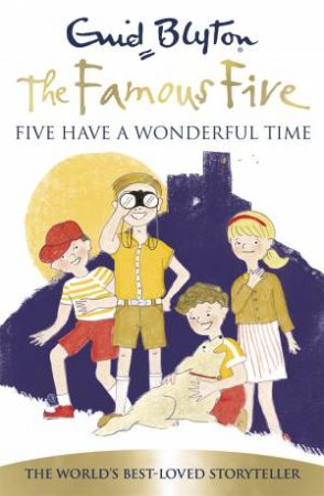 Five Have A Wonderful Time (70th Anniversary Edition)