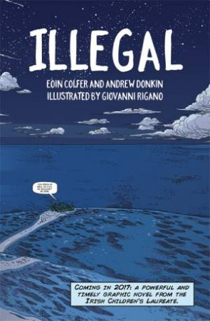Illegal by Eoin Colfer & Andrew Donkin & Giovanni Rigano