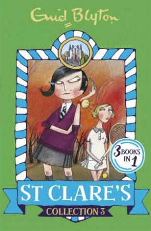 St Clare's: Collection 3