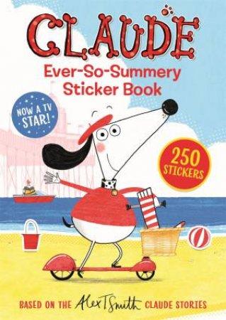 Claude s: Claude Ever-So-Summery Sticker Book