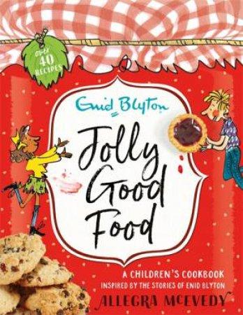 Jolly Good Food by Allegra McEvedy & Mark Beech