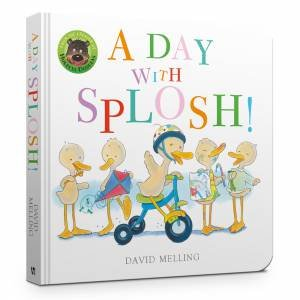 A Day With Splosh by David Melling