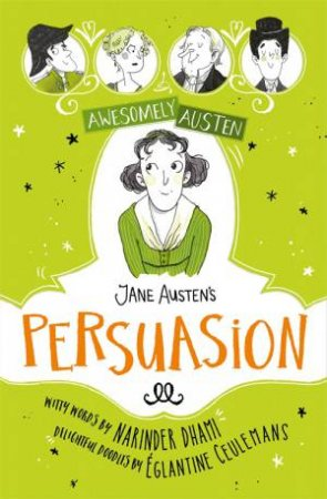 Awesomely Austen Illustrated And Retold: Jane Austen's  Persuasion