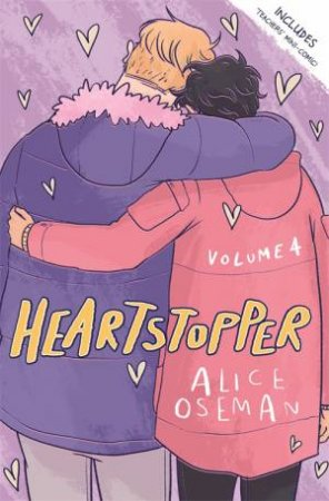 Heartstopper Volume Four by Alice Oseman