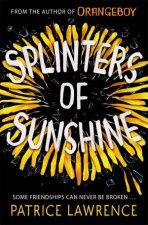 Splinters Of Sunshine