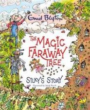 The Magic Faraway Tree Silkys Story