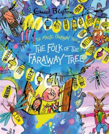 The Magic Faraway Tree: The Folk Of The Faraway Tree Deluxe Edition