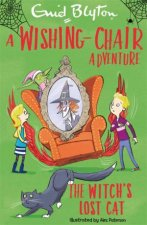 A WishingChair Adventure The Witchs Lost Cat