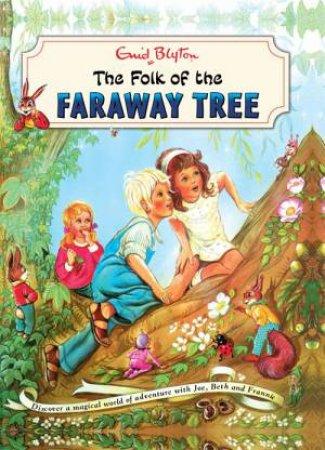 The Magic Faraway Tree: The Folk Of The Faraway Tree Vintage