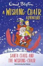 A WishingChair Adventure Santa Claus And The WishingChair