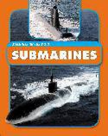 Machines On The Move: Submarines by Andrew Langley