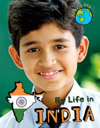 A Child's Day In...: My Life in India