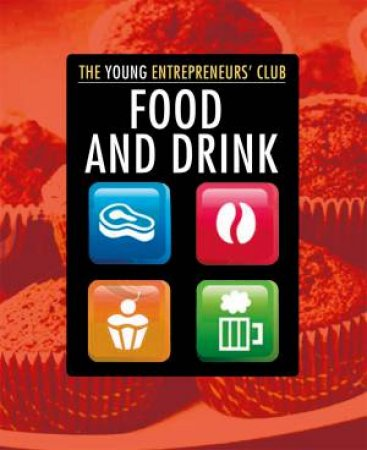 Young Entrepreneurs Club: Food and Drink