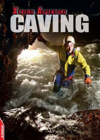 EDGE: Xtreme Adventure: Caving