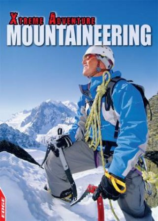 EDGE: Xtreme Adventure: Mountaineering