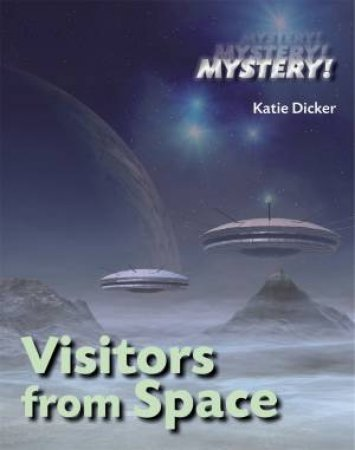 Mystery!: Visitors from Space