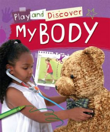 Play and Discover: My Body by Caryn Jenner