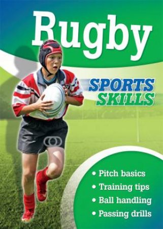 Sports Skills: Rugby by Clive Gifford