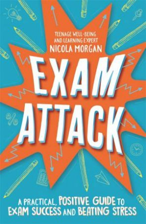 Exam Attack by Nicola Morgan