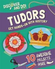 Discover and Do Tudors