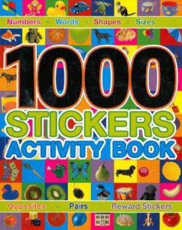 1000 Stickers Activity Book by Various
