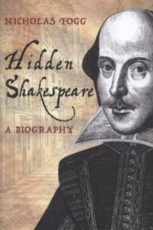 Hidden Shakespeare by Nicholas Fogg