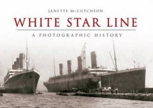 White Star Line by Janette McCuthcheon