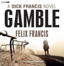 Gamble A Dick Francis Novel Unabridged 6360